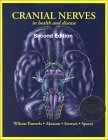 Cranial Nerves in Health and Disease  2nd 2001 (Revised) 9781550091649 Front Cover