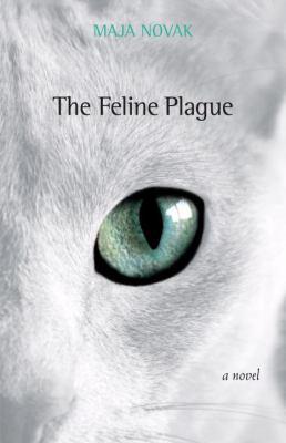 Feline Plague   2009 9781556437649 Front Cover