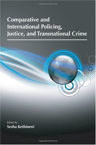Comparative and International Policing, Justice, and Transnational Crime   2010 edition cover