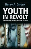 Youth in Revolt Reclaiming a Democratic Future  2013 edition cover