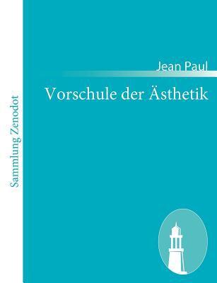 Vorschule Der �sthetik   2010 9783843056649 Front Cover