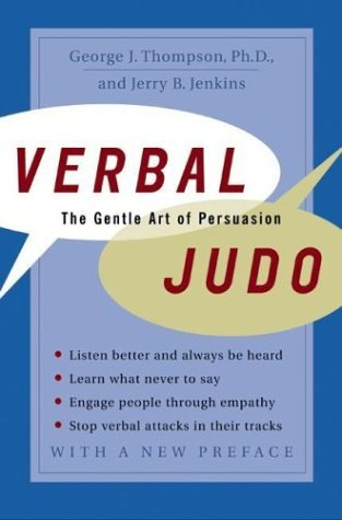 Verbal Judo The Gentle Art of Persuasion  2004 (Revised) edition cover