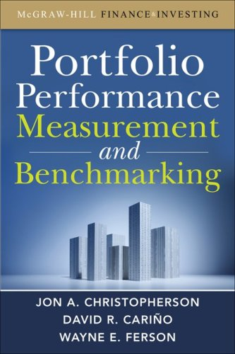 Portfolio Performance Measurement and Benchmarking   2009 edition cover