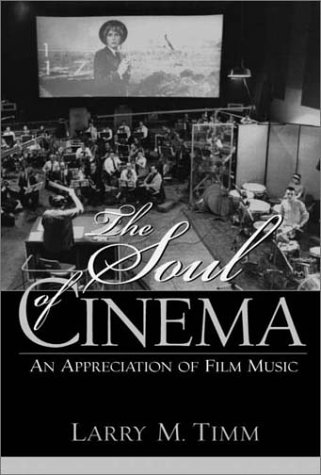 Soul of Cinema An Appreciation of Film Music  2003 edition cover