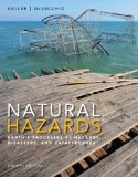 Natural Hazards Earth's Processes As Hazards, Disasters, and Catastrophes 4th 2015 edition cover
