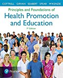Principles and Foundations of Health Promotion and Education  7th 2018 9780134517650 Front Cover