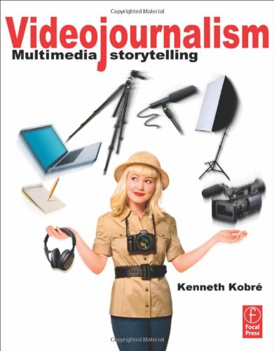 Videojournalism Multimedia Storytelling  2012 edition cover