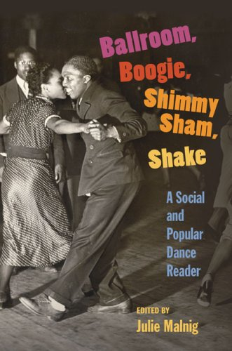 Ballroom, Boogie, Shimmy Sham, Shake A Social and Popular Dance Reader  2009 edition cover