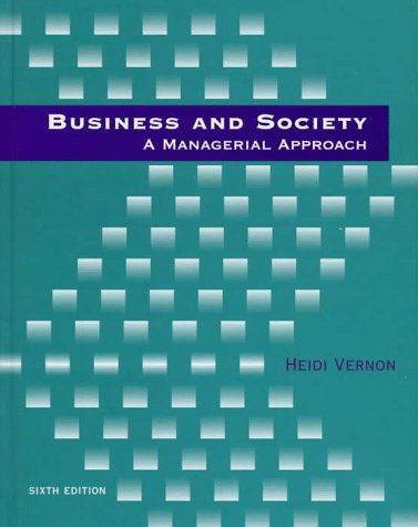 Business and Society A Managerial Approach 6th 1998 9780256217650 Front Cover