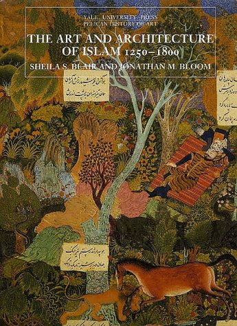 Art and Architecture of Islam, 1250-1800   1995 edition cover