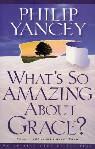 What's So Amazing about Grace?   2002 edition cover