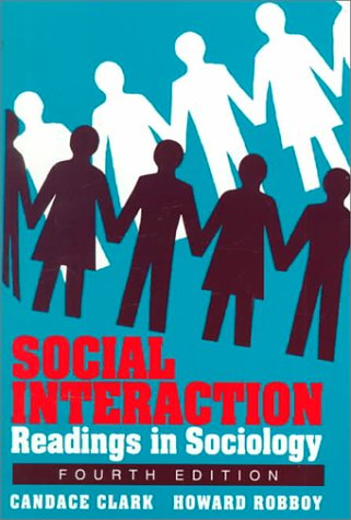 Social Interaction Readings in Sociology 4th 9780312056650 Front Cover