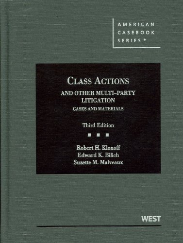 Class Actions and Other Multi-Party Litigation Cases and Materials 3rd 2012 (Revised) 9780314911650 Front Cover