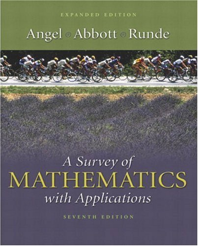 Survey of Mathematics with Applications  7th 2005 (Revised) 9780321205650 Front Cover