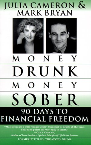 Money Drunk/Money Sober 90 Days to Financial Freedom N/A edition cover