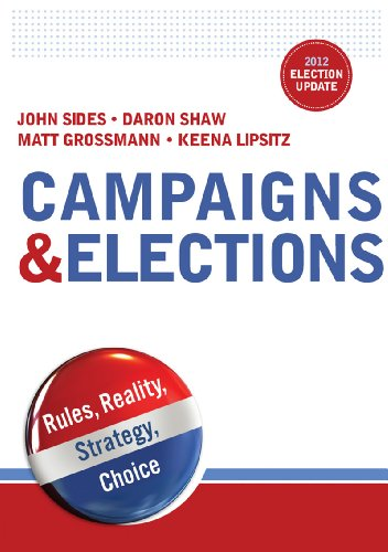 Campaigns & Elections: Rules, Reality, Strategy, Choice, 2012 Election Update Edition  2013 edition cover