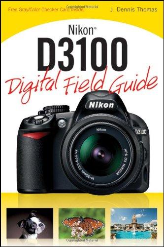 Nikon D3100 Digital Field Guide   2011 edition cover