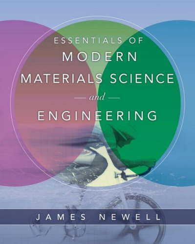 Essentials of Modern Materials Science and Engineering   2009 edition cover