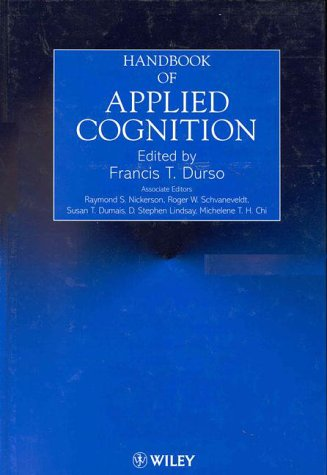 Handbook of Applied Cognition   1999 9780471977650 Front Cover