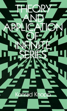 Theory and Application of Infinite Series   1990 edition cover
