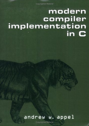 Modern Compiler Implementation in C  N/A edition cover