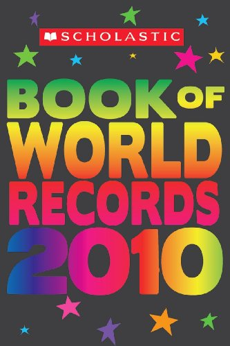 Scholastic Book of World Records 2010  N/A 9780545160650 Front Cover