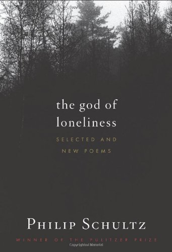God of Loneliness Selected and New Poems  2010 9780547249650 Front Cover