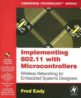 Implementing 802.11 with Microcontrollers Wireless Networking for Embedded Systems Designers  2006 9780750678650 Front Cover
