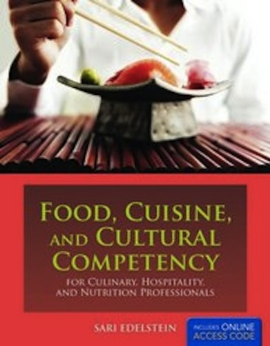 Food, Cuisine, and Cultural Competency for Culinary, Hospitality, and Nutrition Professionals   2011 (Revised) edition cover