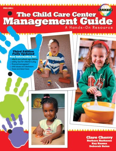 Child Care Center Management Guide A Hands-on Resource 3rd 2000 9780768204650 Front Cover