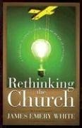 Rethinking the Church A Challenge to Creative Redesign in an Age of Transition  2003 edition cover