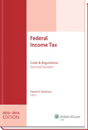 Federal Income Tax: Code and Regulations - Selected Sections (2013-2014)  2013 edition cover