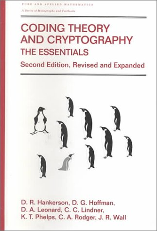 Coding Theory and Cryptography The Essentials 2nd 2000 (Revised) edition cover