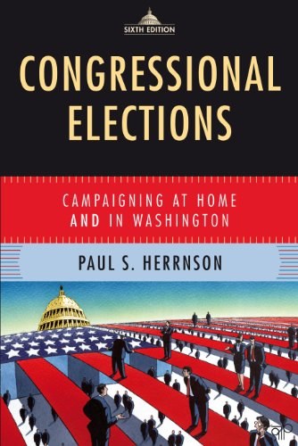 Congressional Elections Campaigning at Home and in Washington 6th 2012 (Revised) edition cover