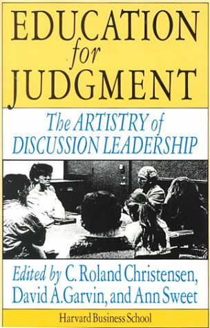 Education for Judgment The Artistry of Discussion Leadership  1992 edition cover