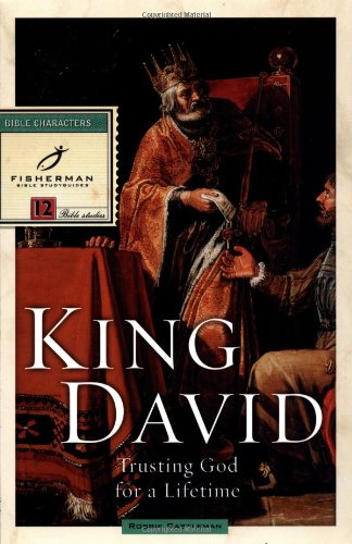 King David Trusting God for a Lifetime N/A 9780877881650 Front Cover