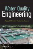 Water Quality Engineering Physical/Chemical Treatment Processes  2013 edition cover