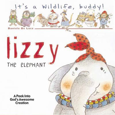 Lizzie the Elephant   2005 9781400305650 Front Cover