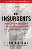 Insurgents David Petraeus and the Plot to Change the American Way of War  2013 edition cover
