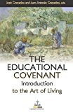 Educational Covenant Introduction to the Art of Living N/A 9781484099650 Front Cover