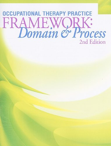 Occupational Therapy Practice Framework Domain and Process 2nd 2008 edition cover