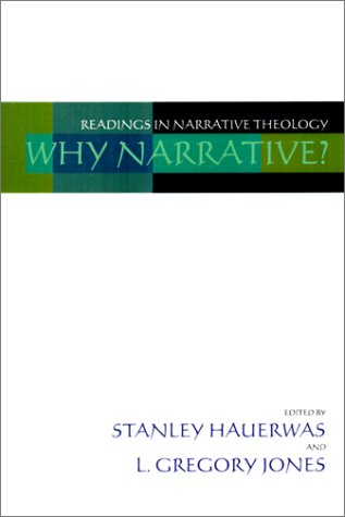 Why Narrative? Readings in Narrative Theology  1997 edition cover