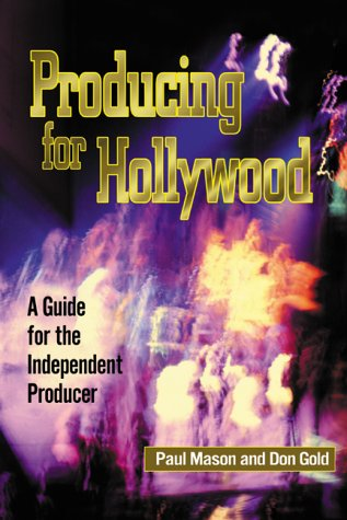 Producing for Hollywood A Guide for the Independent Producers  2000 edition cover