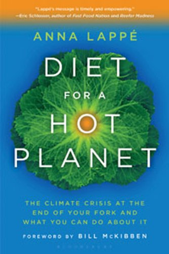 Diet for a Hot Planet The Climate Crisis at the End of Your Fork and What You Can Do about It  2011 edition cover