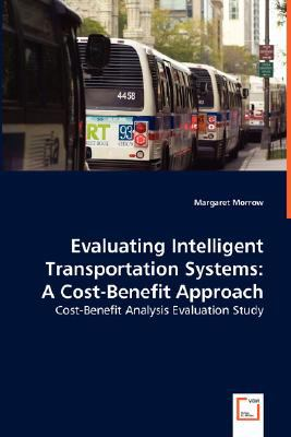 Evaluating Intelligent Transportation Systems N/A 9783836496650 Front Cover