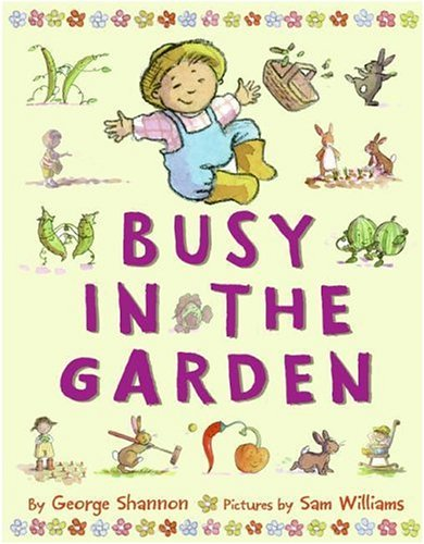 Busy in the Garden   2005 9780060004651 Front Cover