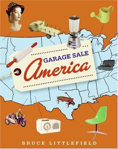 Garage Sale America   2007 9780061151651 Front Cover