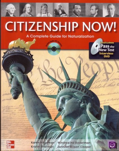 Citizenship Now! A Complete Guide for Naturalization 3rd 2009 edition cover