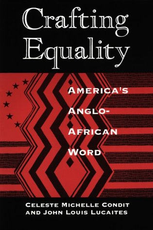 Crafting Equality America's Anglo-African Word  1993 edition cover