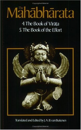 Mahabharata 4.The Book of Virata; 5.The Book of Effort  1978 9780226846651 Front Cover